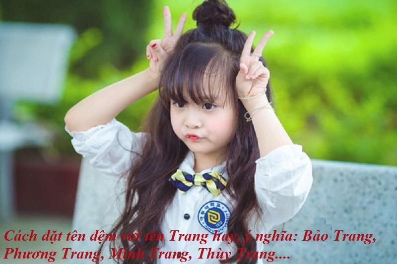 Cách đặt tên đệm cho tên Trang hay, ý nghĩa