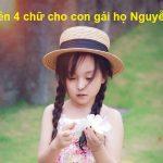Đặt tên 4 chữ cho con gái họ Nguyễn vừa độc đáo lại dễ thương