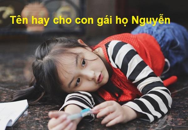 Đặt tên hay cho con gái họ Nguyễn, tên hay 4 chữ cho con gái họ Nguyễn