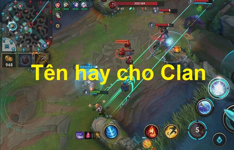 Đặt tên cho Clan trong game, tên hay cho Clan, tên hay cho Guild