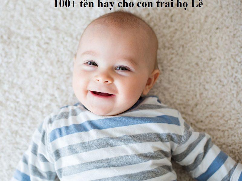 Gợi ý những cách đặt tên cho con trai họ Lê đẹp và ý nghĩa nhất