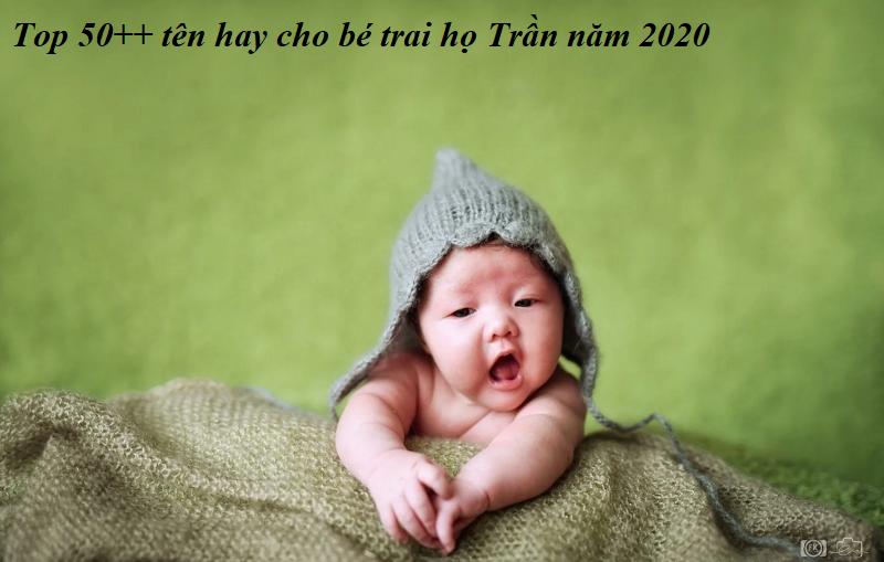 Tên con trai họ Trần hợp mệnh, hợp phong thủy năm 2020