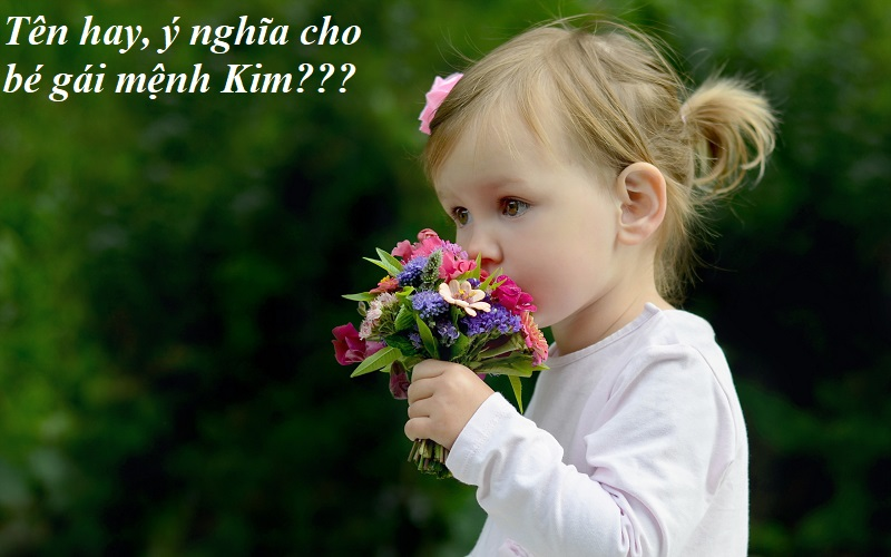 Con mệnh Kim nên đặt tên là gì hay - phong thủy - tài lộc: Tên hay cho con gái mệnh Kim ý nghĩa, may mắn