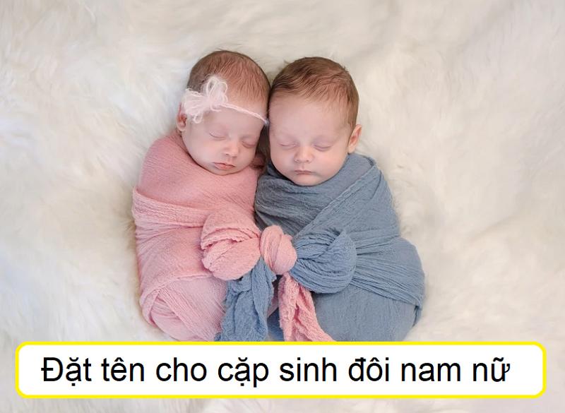 Đặt tên cho cặp sinh đôi nam nữ, đặt tên cho cặp sinh đôi 1 trai 1 gái