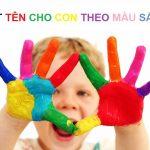 Độc đáo cách đặt tên cho con theo màu sắc mà lại cực hay, ý nghĩa