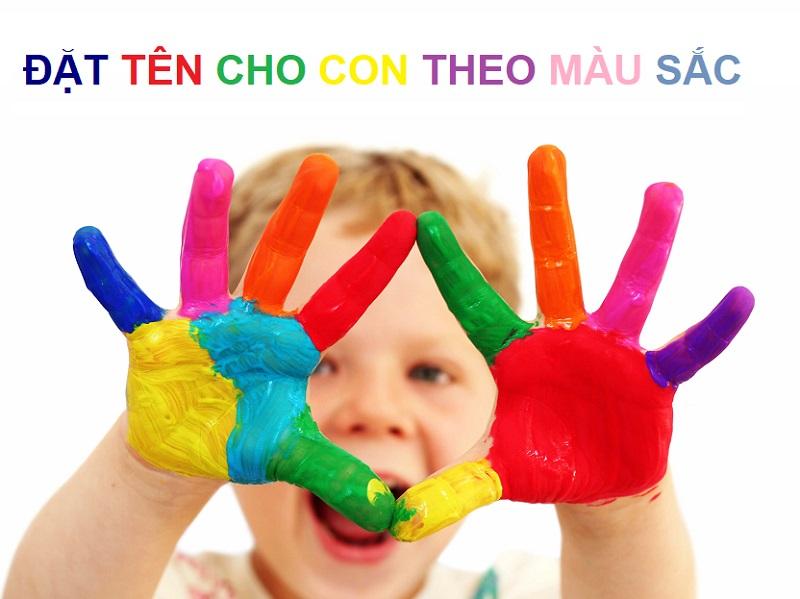 Hướng dẫn đặt tên cho con theo màu sắc. Tên hay cho bé theo sắc màu cuộc sống