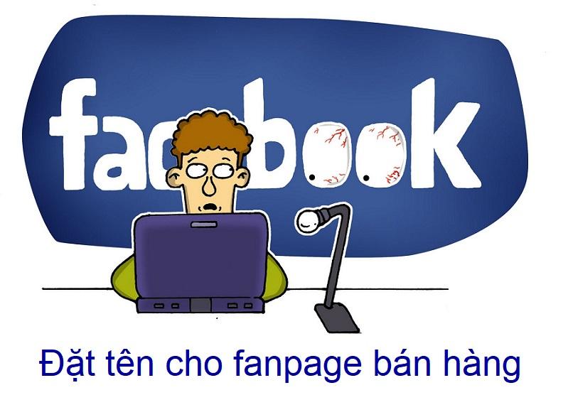 Cách đặt tên cho fanpage bán hàng trên Facebook hiệu quả, chuẩn Seo