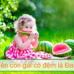 Đặt tên con gái lót chữ Đan, đệm chữ Đan là gì hay nhất?