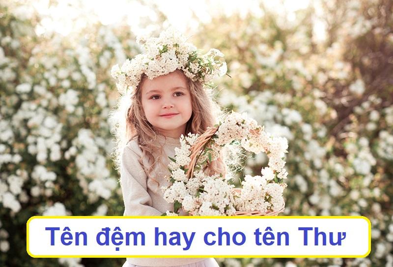 Tên đệm hay cho con gái tên Thư? Đặt tên con gái tên Thư là gì cho hay?