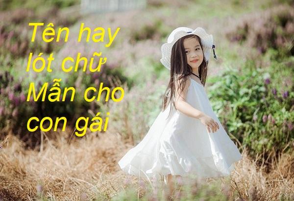 Gợi ý các tên hay lót chữ Mẫn cho con gái, tên lót chữ Mẫn cho con gái hay nhất