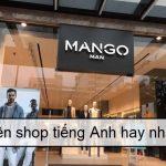 Bí quyết đặt tên shop bằng tiếng Anh để buôn may bán đắt