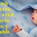 100+cách đặt tên con trai 4 chữ họ Nguyễn đảm bảo đẹp độc lạ