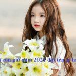 Sinh con gái năm 2021 đặt tên gì hay, ý nghĩa, hợp tuổi ba mẹ