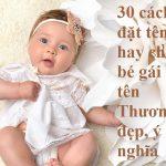Ý nghĩa tên Thương-Đặt tên hay cho bé gái tên Thương đẹp, ý nghĩa