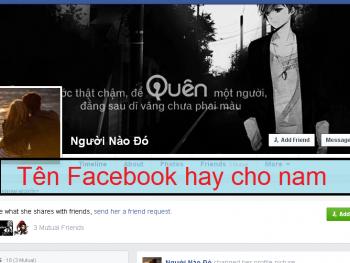 Tên nick facebook hay cho nam ngầu, hài hước