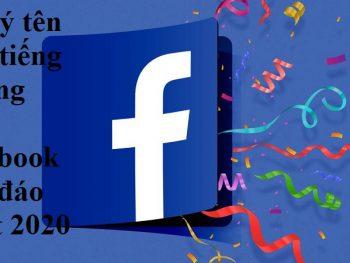 Tên hay tiếng Trung cho facebook độc đáo nhất 2020