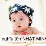Ý nghĩa tên Nhật Minh - thông minh, tài giỏi như ánh mặt trời