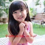 Giải đáp ý nghĩa tên Yến Nhi - Đặt tên bé gái hay và ấn tượng