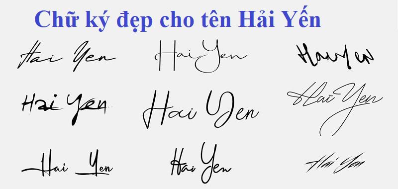 Chữ ký đẹp cho tên Hải Yến. Ý nghĩa tên Hải Yến là gì?