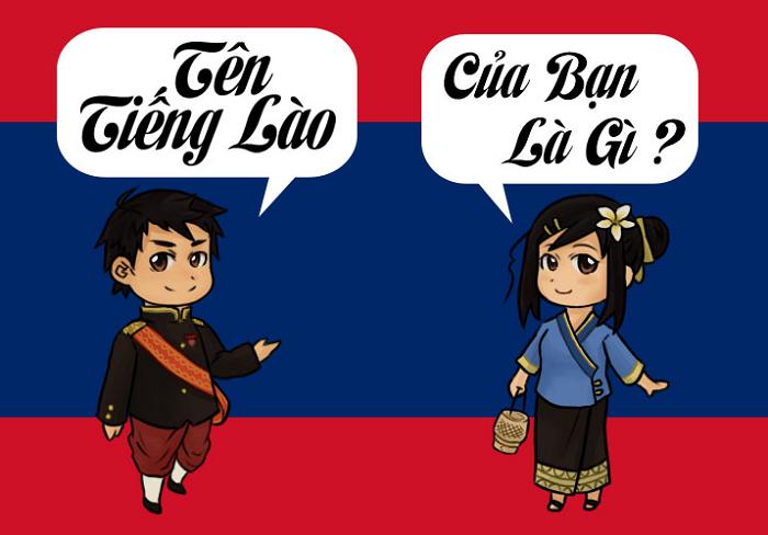 Tên tiếng Lào của bạn là gì? Dịch tên tiếng Việt sang tiếng Lào
