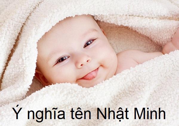 Ý nghĩa tên Nhật Minh, tên con trai Nhật Minh, tên con gái Nhật Min