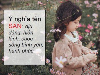 Ý nghĩa của tên San, tên San nghĩa là gì?