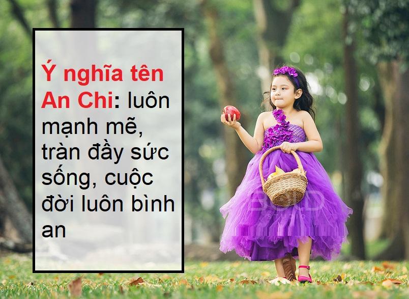 Ý nghĩa tên An Chi, tên An Chi có ý nghĩa gì?